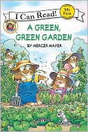 A Green, Green Garden by Mercer Mayer: Book Cover