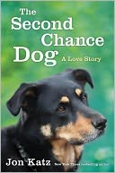 The Second-Chance Dog by Jon Katz: Book Cover
