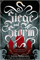Siege and Storm by Leigh Bardugo: Book Cover
