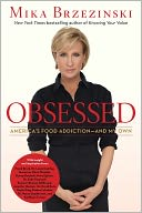 Obsessed by Mika Brzezinski: Book Cover