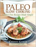 Paleo Slow Cooking by Chrissy Gower: Book Cover
