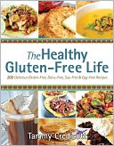 The Healthy Gluten-Free Life by Tammy Credicott: Book Cover