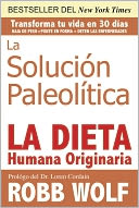 La Solucion Paleolitica by Robb Wolf: Book Cover