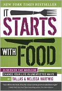 It Starts with Food by Melissa Hartwig: Book Cover