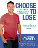 Choose to Lose by Chris Powell: NOOK Book Cover