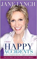 Happy Accidents (Enhanced Edition) by Jane Lynch: NOOK Book Enhanced Cover