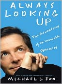 Always Looking Up by Michael J. Fox: NOOK Book Cover
