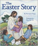 The Easter Story by Patricia A. Pingry: Book Cover