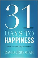31 Days To Happiness by David Jeremiah: Book Cover