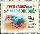 Everybody Can Help Somebody by Ron Hall: Book Cover