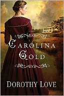 Carolina Gold by Dorothy Love: Book Cover
