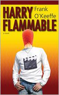 Harry Flammable by Frank O'Keeffe: Book Cover