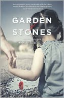 Garden of Stones by Sophie Littlefield: NOOK Book Cover