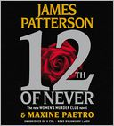 12th of Never by James Patterson: CD Audiobook Cover