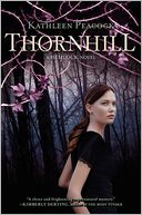 Thornhill by Kathleen Peacock: Book Cover