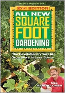 All New Square Foot Gardening, Second Edition by Mel Bartholomew: Book Cover