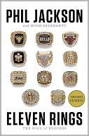 Eleven Rings by Phil Jackson: Book Cover