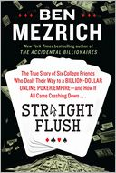 Straight Flush by Ben Mezrich: Book Cover