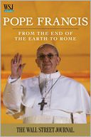 Pope Francis by The Staff of The Wall Street Journal: NOOK Book Cover