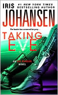Taking Eve by Iris Johansen: NOOK Book Cover