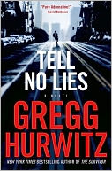 Tell No Lies by Gregg Hurwitz: NOOK Book Cover