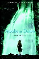 Awake at Dawn (Shadow Falls Series #2) by C. C. Hunter: NOOK Book Cover