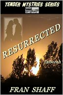 Resurrected by Fran Shaff: NOOK Book Cover