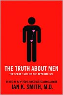 The Truth About Men by Ian K. Smith: NOOK Book Cover