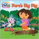Dora's Big Dig (Dora the Explorer) (PagePerfect NOOK Book) by Alison Inches: NOOK Book Cover