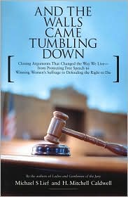 And the Walls Came Tumbling Down by Michael S. Lief: Book Cover