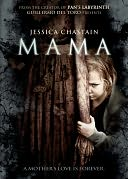 Mama with Jessica Chastain