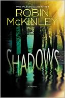 Shadows by Robin McKinley: NOOK Book Cover