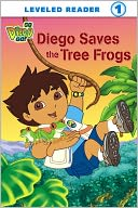 Diego Saves the Tree Frogs (Go, Diego, Go! Leveled Reader Series) (PagePerfect NOOK Book) by Sarah Willson: NOOK Book Cover