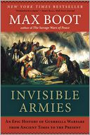 Invisible Armies by Max Boot: Book Cover