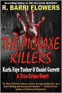 The Pickaxe Killers by R. Barri Flowers: NOOK Book Cover