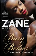 Zane's Busy Bodies by Zane: Book Cover