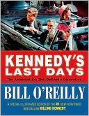 Kennedy's Last Days by Bill O'Reilly: Book Cover