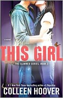 This Girl by Colleen Hoover: NOOK Book Cover