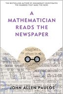 A Mathematician Reads the Newspaper by John Allen Paulos: Book Cover