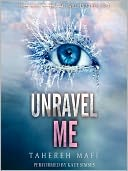 Unravel Me by Tahereh Mafi: Audio Book Cover