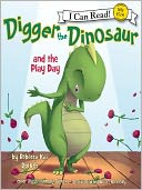 Digger the Dinosaur and the Play Day by Rebecca Kai Dotlich: Audio Book Cover