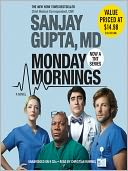Monday Mornings by Sanjay Gupta: Audio Book Cover