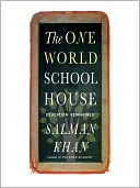 The One World Schoolhouse by Salman Khan: Audio Book Cover