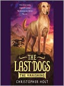 The Last Dogs by Christopher Holt: Audio Book Cover