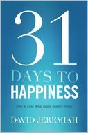 31 Days To Happiness by David Jeremiah: NOOK Book Cover