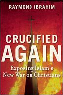 Crucified Again by Raymond Ibrahim: Book Cover