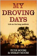 My Droving Days by Peter Moore: NOOK Book Cover