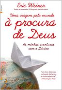 Uma Viagem pelo Mundo  Procura de Deus by ERIC WEINER: NOOK Book Cover
