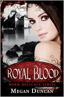 Royal Blood, a Paranormal Romance (Warm Delicacy Series Books 1-3) by Megan Duncan: NOOK Book Cover