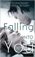 Falling Into You by Jasinda Wilder: Book Cover